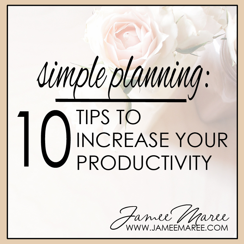 simple planning: 10 tips to increase productivity